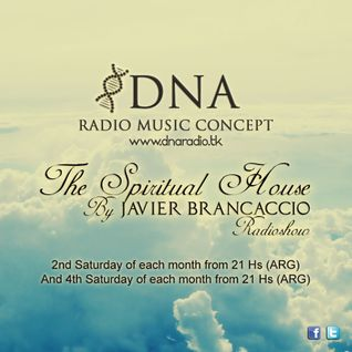 26.07 // EP07 - The Spiritual House by Javier Brancaccio @ DNA Radio Music Concept