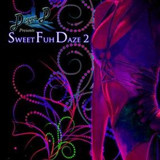 Digga D (UK™) - Sweet Fuh Daze 2 - Hosted By Drastic