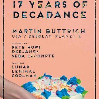 2014.04.30 Seba Lecompte @ 17 Years Decadance w/ Martin Buttrich