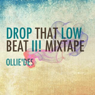 Ollie`des - Drop The Low Beat! II