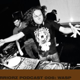 Dj Wasp - Warriorz Podcast