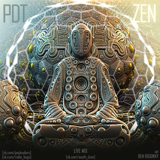 PDT - ZEN @ Южный Дzenъ ❍ psy-glitch dj set | 01.04.2016