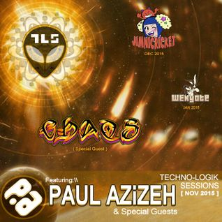 Paul Azizeh Presents TL Sessions: Episode 11 Feat. DJ Chaos