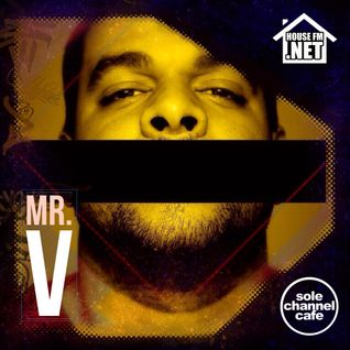 ScCHFM101 - Mr. V HouseFM.net Mixshow - Aug. 11th 2015 - Hour 1