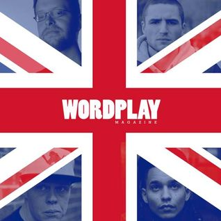 Wordplay Podcast 016 | Hosted by Vice| January 2016 | UK hip-hop Special |