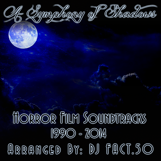 A Symphony of Shadows - Horror Soundtracks 1990 - 2014  (Halloween Week 2 Mix)