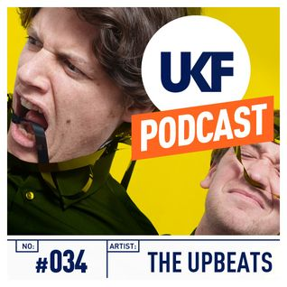UKF Music Podcast #34 - The Upbeats 'Beyond Reality' mix