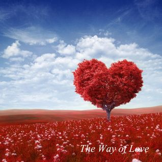 The Way Of Love (Side B)