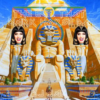 DJ JAK IRON MAIDEN vs KATY PERRY - THE EVIL THAT DARK HORSE DO