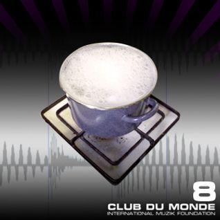 Club du Monde #8A . 12/01/10