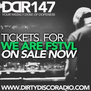 Dirty Disco Radio 147, incl We Are FSTVL Discount Tickets, Hosted by Kono Vidovic