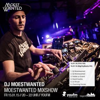 Moestwanted Mixshow on BigCityBeats – 15.01.2016