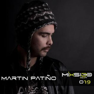 Mixside Podcast 019 - Martin Patiño