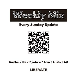 "LIBERATE WEEKLY MIX vol.43""Last song mix""mixed by Dj IKE"