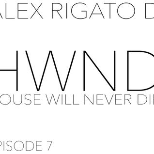 HWND HouseWillNeverDie Episode7