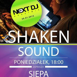Shaken Sound 009 with NextDj guestmix live @ clubsound.pl