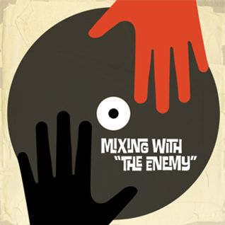 "Mixing With ""The Enemy"""