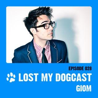 Lost My Dogcast 28 - Giom