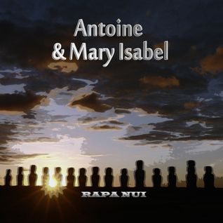 Antoine & Mary Isabel - Rapa Nui