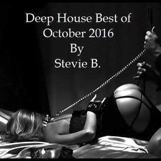 Deep House Best Of October 2016