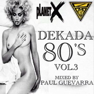 DEKADA 80'S vol.3 mixed by PAUL GUEVARRA