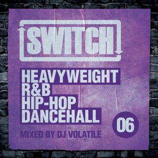 Switch | Mixtape 06 (April 2013)