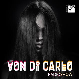 Von Di Carlo RADIOSHOW @ CidadeFM #45
