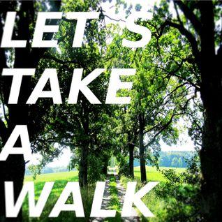 LETS TAKE A WALK - Mixtape Oktober 2012