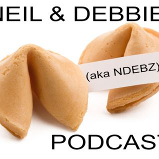 Neil & Debbie (aka NDebz) Podcast #86.5 ' Fortune cookie ' - (Full music version)