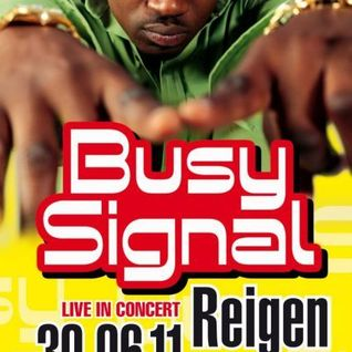 """Strictly Busy"" Promotion Mix, Busy Signal Live In Vienna, 30.06. @ Reigen"