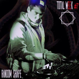 TotalWeek Episode #7 Random Shape Mix