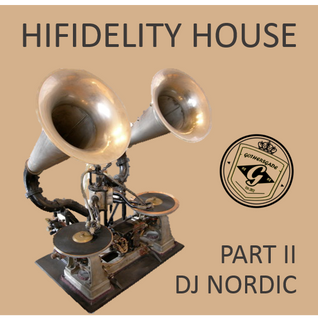 Hifidelity House Music - Part 2