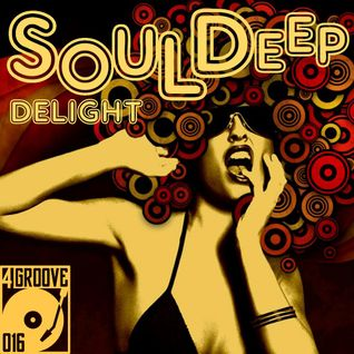 Souldeep Delight ♫ 4GROOVE #016