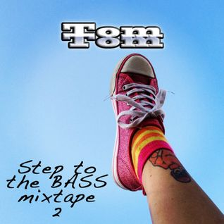 Step to the Bass Mixtape 2