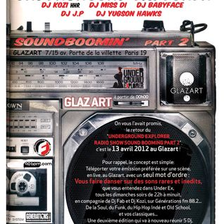 8/04/2012 Underground Explorer Radioshow Part 2 Every sunday to 10pm/midnight With Dj Fab & Dj Kozi