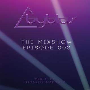 Byblos Discotheque Mixshow - Episode 003