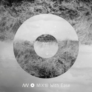 MIX18 With Ease (2012)