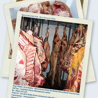 Barry Fell & Nick Yuill - Miscellaneous Meat
