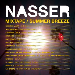 NASSER - MIXTAPE - Summer Breeze 2015
