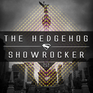 The Hedgehog - Showrocker 252 - 22.10.2015