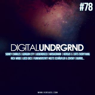 Digital UNDRGRND Radio Episode 78 (Detox)