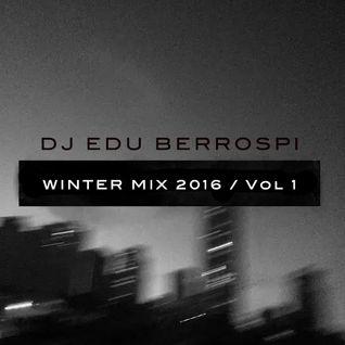 DJ EDU - WINTER MIX 2016 - Vol 1