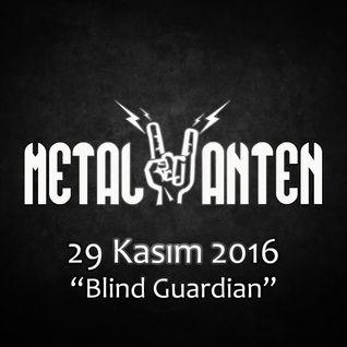 Metal Anten - 29 Kasım 2016