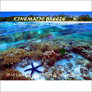 Kinematic Breeze#2 (Live from TeleportStation Online Radio)