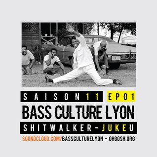 Bass Culture Lyon S11EP001 - ShitWalker - Juke U