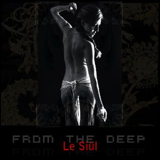 Le Siül - From the Deep Vol 3