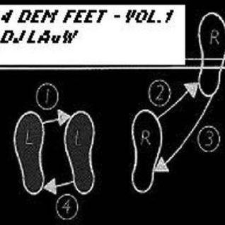 4 DEM FEET - Vol.1 - DJ LAuW