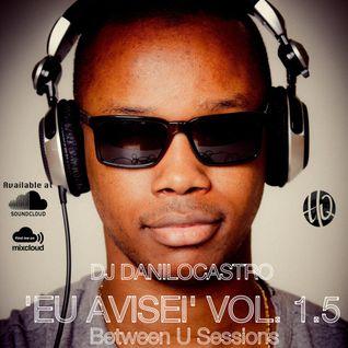EU AVISEI VOL. 1.5 DJ DANILO CASTRO