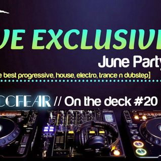 Zaccfear On The Deck #20 (June Party) [60min]