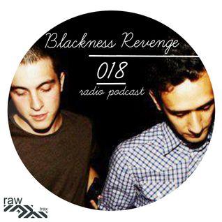 Raw Trax Radio Podcast #018 Blackness Revenge (ITA)